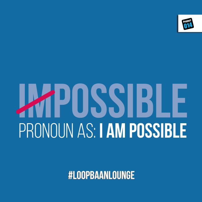 IMPOSSIBLE is I AM Possible